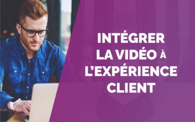 Comment améliorer l'expérience client grâce à la vidéo ?
